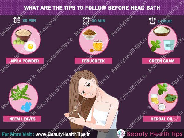 What are the tips to follow before head bath?